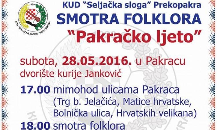 28. svibnja:   Smotra folklora na pakračkim ulicama