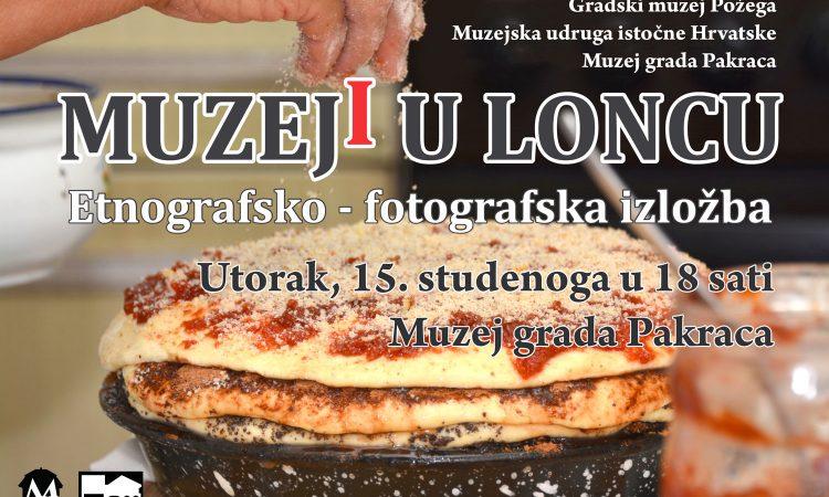 """MUZEJ GRADA PAKRACA: Otvorenje izložbe """"Muzeji u loncu"""""""
