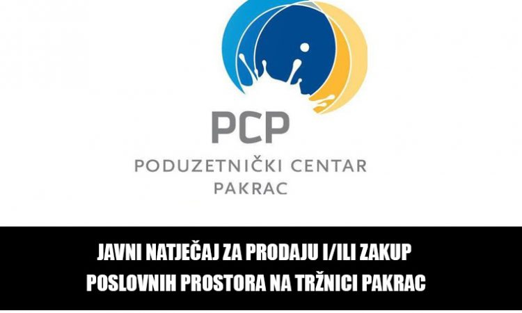 PC PAKRAC – Natječaj za zakup poslovnih prostora na Tržnici Pakrac