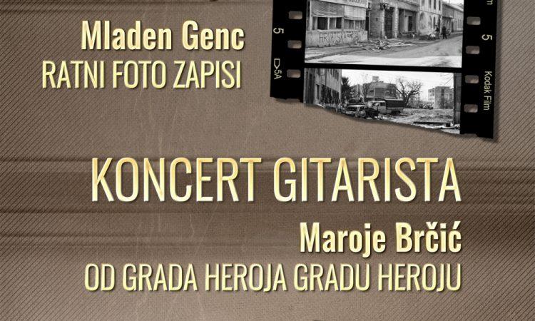 27. GODIŠNJICA POČETKA DOMOVINSKOG RATA Izložba ratnih fotografija i gitaristički koncert