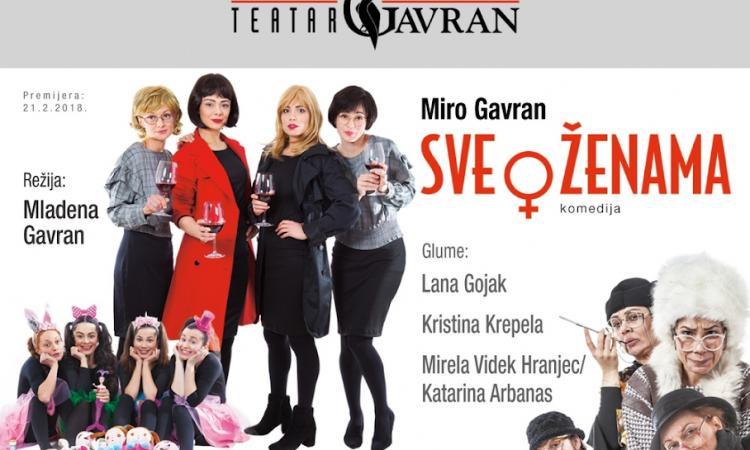 """SUTRA U HRVATSKOM DOMU Teatar Gavran – """"Sve o ženama"""""""