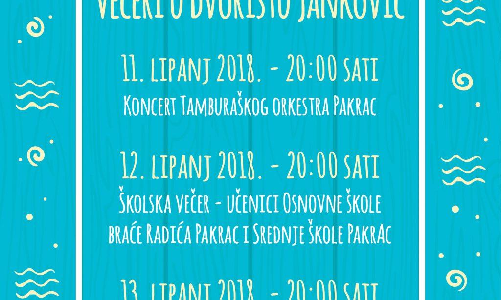 VEČERI U DVORIŠTU JANKOVIĆ Trodnevni kulturno-umjetnički program