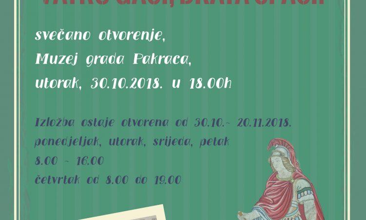 UTORAK 30. LISTOPADA Izložba povodom 140. obljetnice DVD-a Pakrac