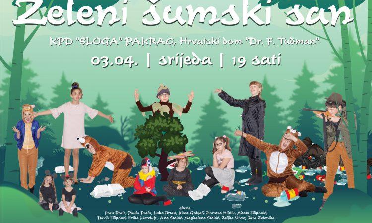 """HRVATSKI DOM Premijera nove dječje predstave """"Zeleni šumski san"""""""