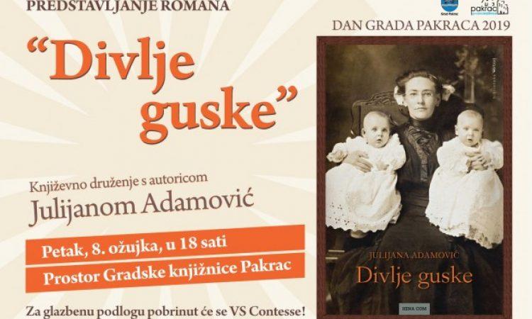 GRADSKA KNJIŽNICA PAKRAC Književno druženje s Julijanom Adamović