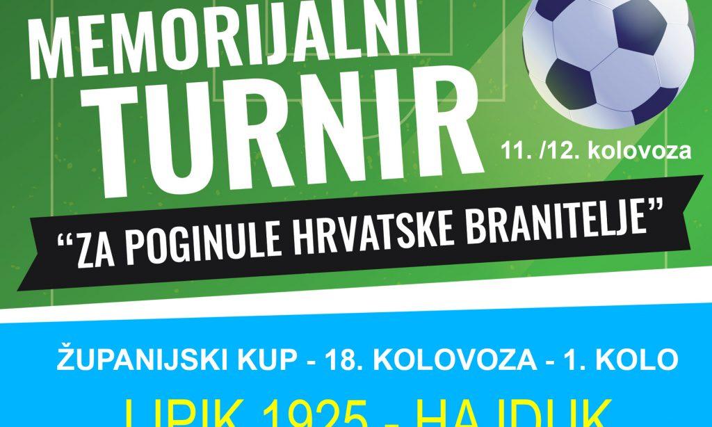 TURNIR ZA POGINULE HRVATSKE BRANITELJE & ŽUPANIJSKI KUP Hajdukov turnir 10./11. kolovoza pa susjedski derbi u Kupu