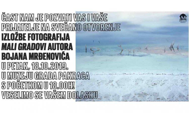 MUZEJ GRADA PAKRACA Izložba fotografija Bojana Mrđenovića