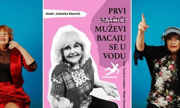 U HRVATSKOM DOMU Kazališna komedija Jadranke Elezović